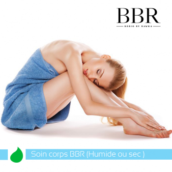 Soin Corps BBR (Humide ou Sec)